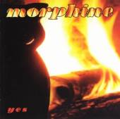 MORPHINE  - CD YES