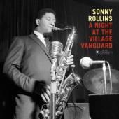 ROLLINS SONNY  - VINYL NIGHT AT THE VILLAGE .. [VINYL]