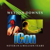 ICON  - CD NEVER IN A MILLION YEARS