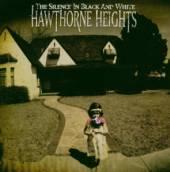 HAWTHORNE HEIGHTS  - VINYL SILENCE IN BLACK AND WHITE [VINYL]