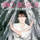 MISSION MIKO  - CD GREATEST HITS & REMIXES