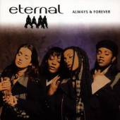 ETERNAL  - CD ALWAYS & FOREVER