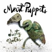 MEAT PUPPETS  - VINYL DUSTY NOTES [VINYL]