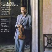 CARMIGNOLA GIULIANO  - CD VIVALDI: LATE VIOLIN CONCERTOS VOL. 2