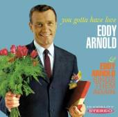 ARNOLD EDDY  - CD YOU GOTTA HAVE LOVE /..