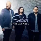 SELAH  - CD UNBREAKABLE