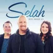 SELAH  - CD YOU AMAZE US
