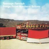 TEENAGE FANCLUB  - CD SONGS FROM NORTHERN..