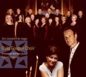 OSLO GOSPEL CHOIR  - CD DET SKJEDDE DE DAGER