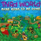 THIRD WORLD  - CDD MORE WORK TO BE DONE