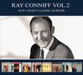 CONNIFF RAY  - 4xCD EIGHT CLASSIC ALBUMS VOL.2 [DIGI]