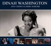 WASHINGTON DINAH  - 4xCD EIGHT CLASSIC ALBUMS -DIGI-
