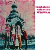 WIGWAM  - VINYL TOMBSTONE VALENTINE [VINYL]