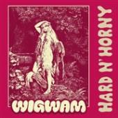 WIGWAM  - VINYL HARD & HORNY [VINYL]