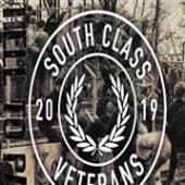 SOUTH CLASS VETERANS  - VINYL HELL TO PAY [VINYL]