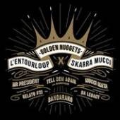 L'ENTOURLOOP & SKARRA MUCCI  - VINYL GOLDEN NUGGETS EP [VINYL]