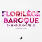 ENSEMBLE AMARILLIS  - 2xCD FLORILEGE BAROQUE