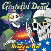 GRATEFUL DEAD  - CD READY OR NOT