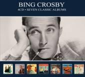 CROSBY BING  - 4xCD SEVEN CLASSIC ALBUMS -DIGI-