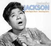 JACKSON MAHALIA  - 2xCD IN THE UPPER ROOM &..