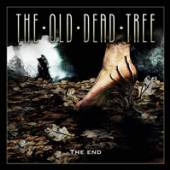 OLD DEAD TREE  - CD THE END