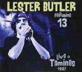 LESTER BUTLER  - CD+DVD LIVE TAMINES 1997