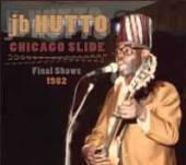 J.B. HUTTO  - CD+DVD CHICAGO SLIDE..