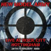 NEW MODEL ARMY  - CD+DVD LIVE AT ROCK CITY NOTTINGHAM 1989