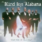 BLIND BOYS OF ALABAMA  - CD WALK WITH THE DEAR LORD