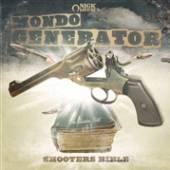 MONDO GENERATOR  - CD SHOOTERS BIBLE