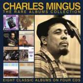 CHARLES MINGUS  - 4xCD THE RARE ALBUMS COLLECTION (4CD)