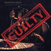 PHANTOM VISION  - CD GUILTY