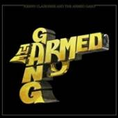 ARMED GANG  - VINYL KENNY CLAIBORNE AND THE.. [VINYL]