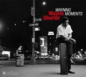 SHORTER WAYNE  - 2xCD WAYNING MOMENTS..