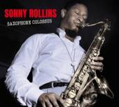 ROLLINS SONNY  - CD SAXOPHONE COLOSSUS +..