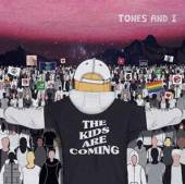 TONES AND I  - CD KIDS ARE COMING -EP-