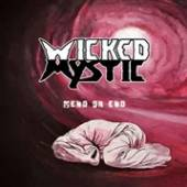 WICKED MYSTIC  - CD MEND OR END -REISSUE-