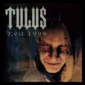 TULUS  - VINYL EVIL 1999 (LIM..
