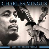 MINGUS CHARLES  - 6xCD TEN CLASSIC ALBUMS