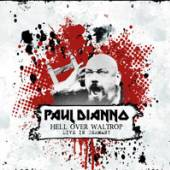 DI'ANNO PAUL  - CDG HELL OVER WALTROP LIVE
