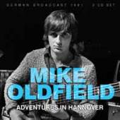 MIKE OLDFIELD  - CD+DVD ADVENTURES IN HANNOVER (2CD)