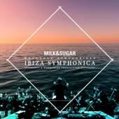 MILK & SUGAR  - CD IBIZA SYMPHONICA