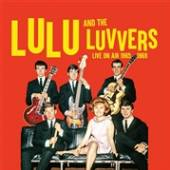 LULU AND THE LUVVERS  - CD+DVD LIVE ON AIR 1965- 69