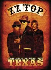 ZZ TOP  - DVD THAT LITTLE OL' BAND FROM TEXA