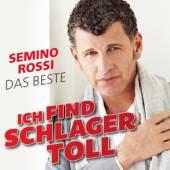 ROSSI SEMINO  - CD ICH FIND SCHLAGER TOLL..