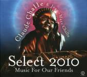 CHALLE CLAUDE & JEAN-MARC  - 2xCD SELECT 2010