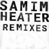 SAMIM  - VINYL HEATER REMIXES [VINYL]