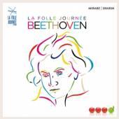 BEETHOVEN  - CD LA FOLLE JOURNEE