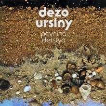 URSINY DEZO  - VINYL PEVNINA DETSTVA [VINYL]