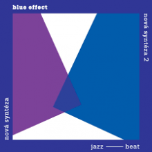 BLUE EFFECT  - 2xVINYL NOVA SYNTEZA..